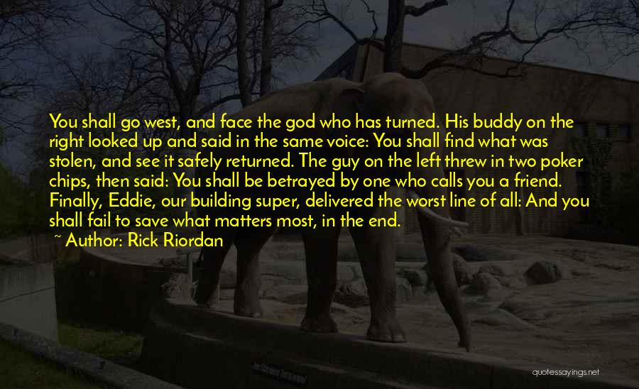Finally Find You Quotes By Rick Riordan