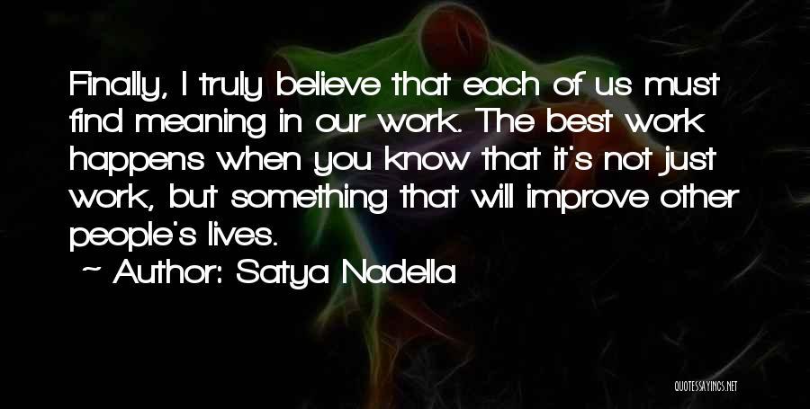 Finally Find You Quotes By Satya Nadella