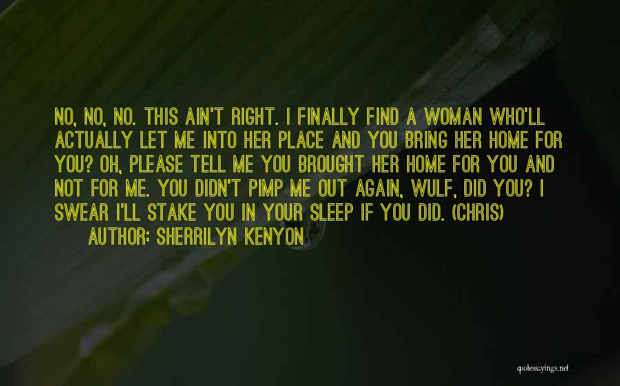 Finally Find You Quotes By Sherrilyn Kenyon