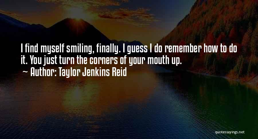 Finally Find You Quotes By Taylor Jenkins Reid
