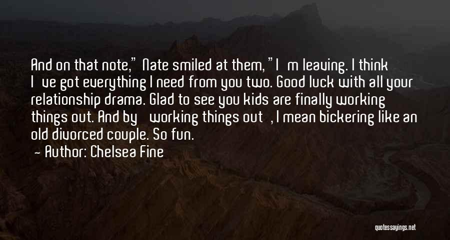 Finally Got To See You Quotes By Chelsea Fine