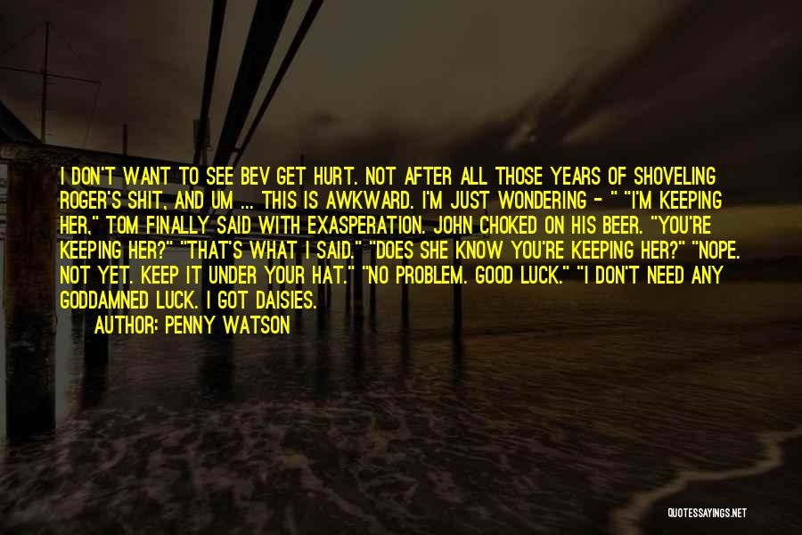 Finally Got To See You Quotes By Penny Watson