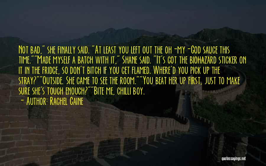 Finally Got To See You Quotes By Rachel Caine
