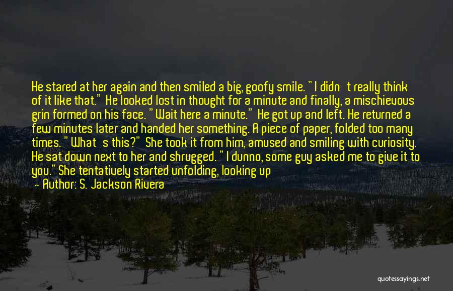 Finally Got To See You Quotes By S. Jackson Rivera