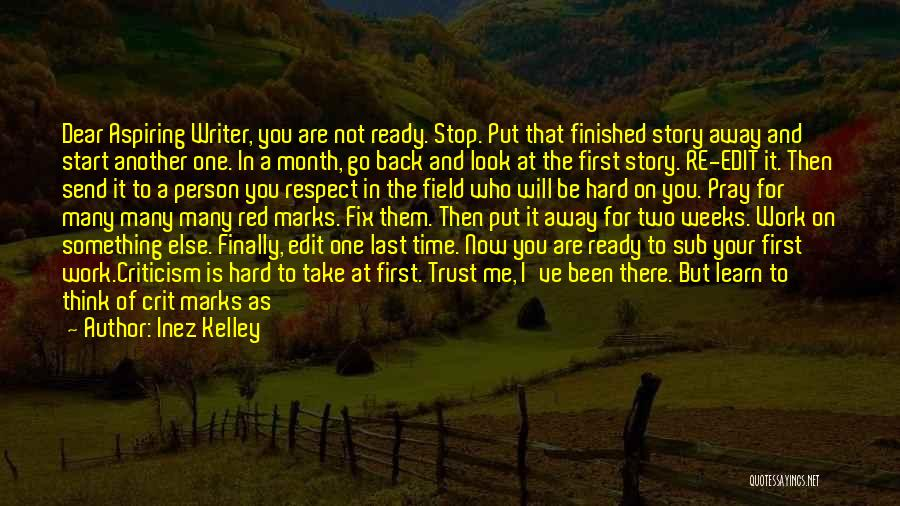 Finally Ready To Let Go Quotes By Inez Kelley