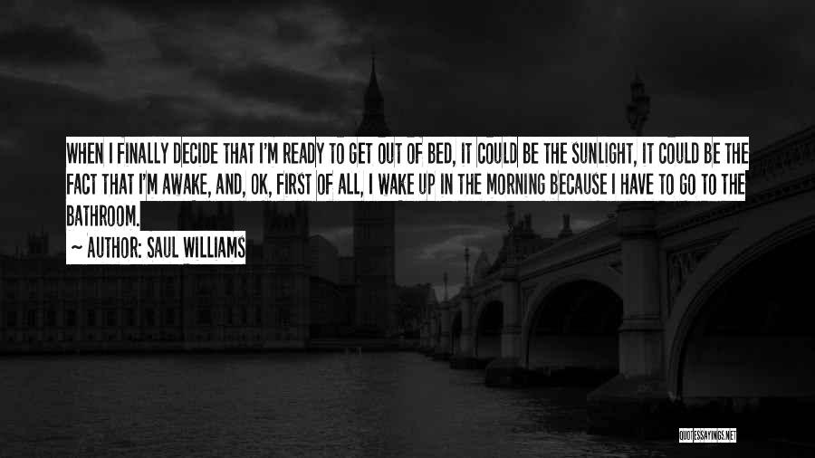 Finally Ready To Let Go Quotes By Saul Williams