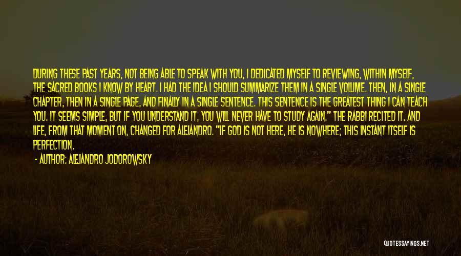 Finally Single Again Quotes By Alejandro Jodorowsky