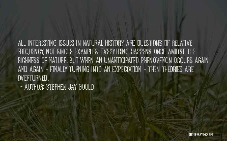 Finally Single Again Quotes By Stephen Jay Gould
