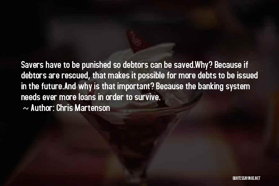 Finance And Banking Quotes By Chris Martenson