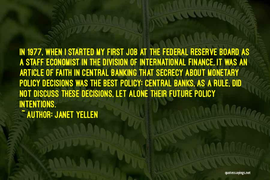Finance And Banking Quotes By Janet Yellen