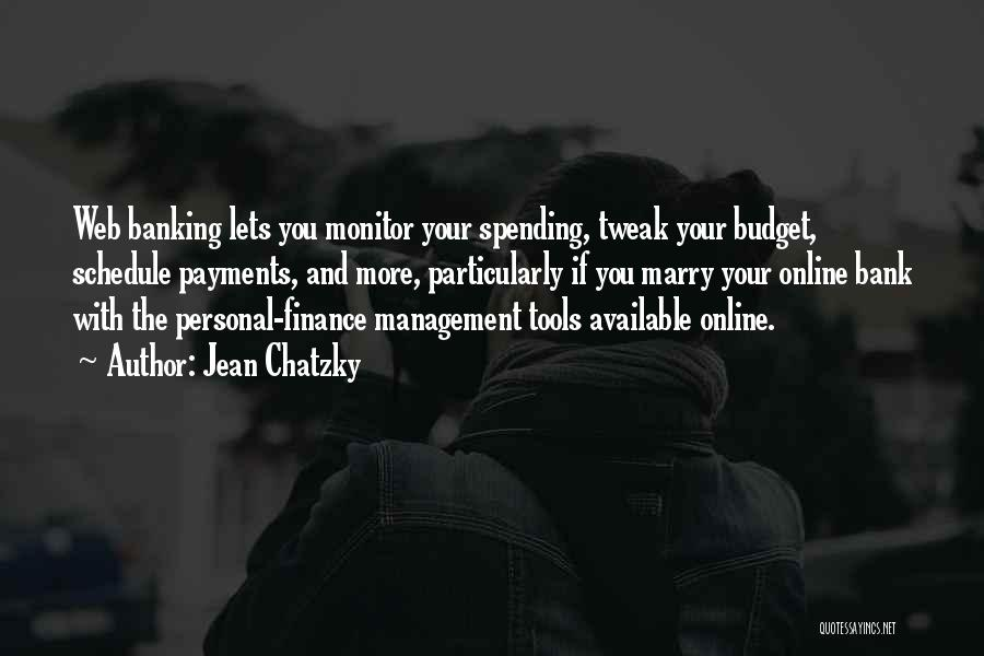 Finance And Banking Quotes By Jean Chatzky