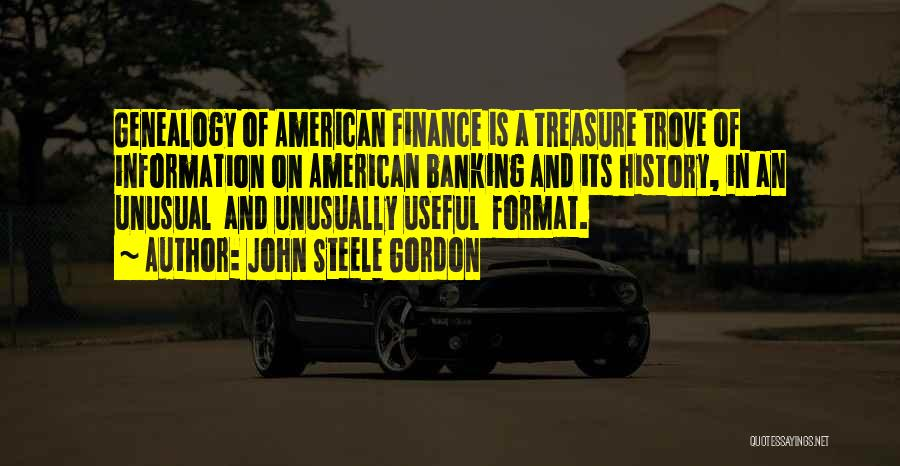 Finance And Banking Quotes By John Steele Gordon