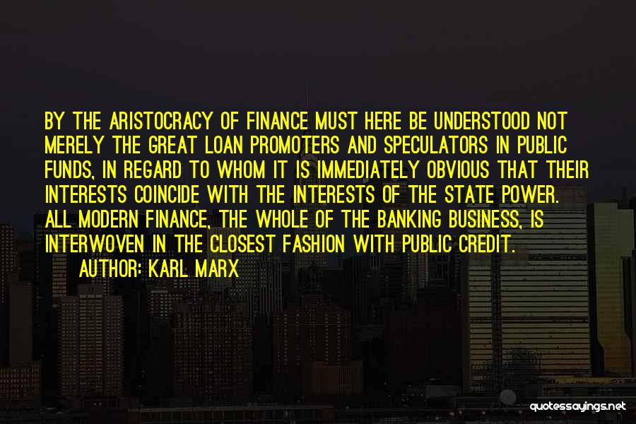 Finance And Banking Quotes By Karl Marx
