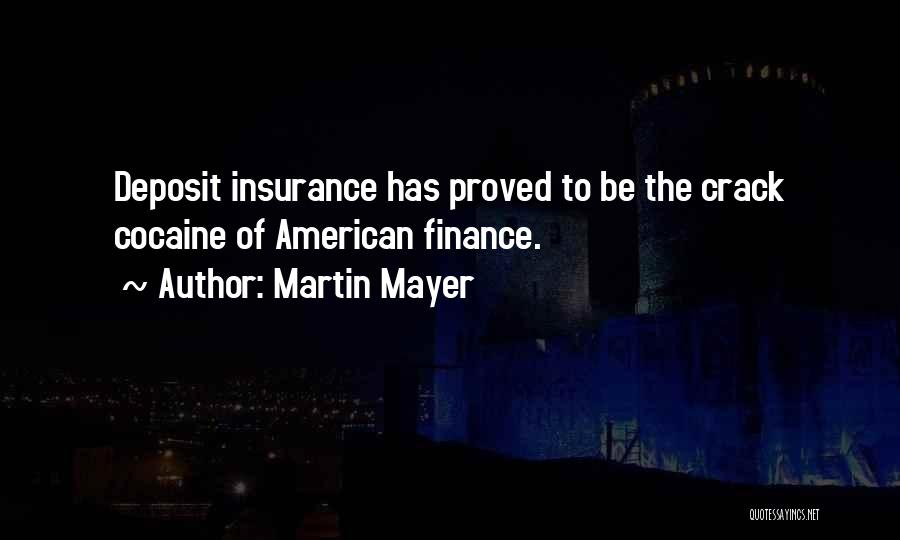 Finance And Banking Quotes By Martin Mayer