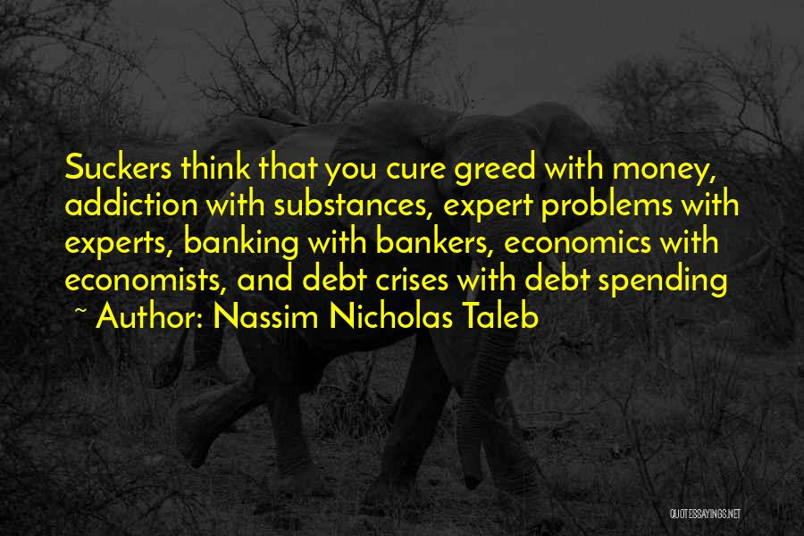 Finance And Banking Quotes By Nassim Nicholas Taleb