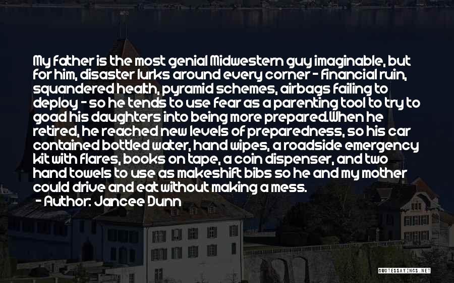 Financial Preparedness Quotes By Jancee Dunn