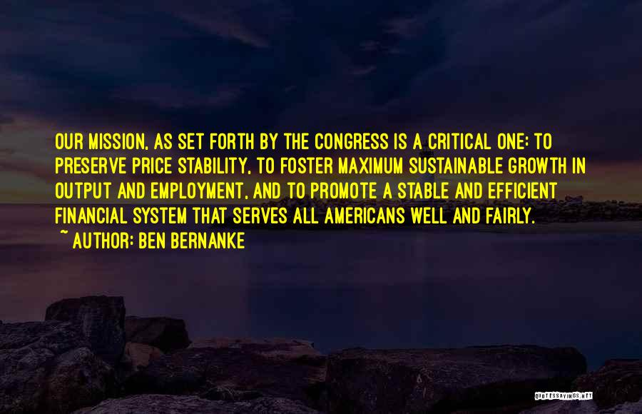 Financial Stability Quotes By Ben Bernanke