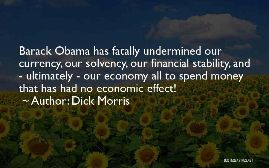 Financial Stability Quotes By Dick Morris