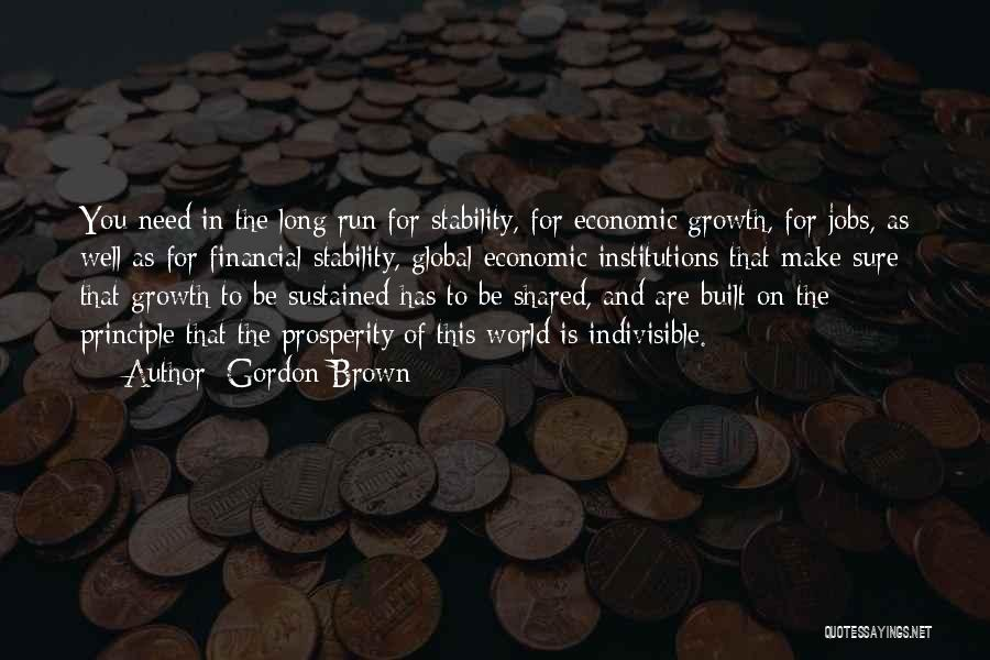 Financial Stability Quotes By Gordon Brown