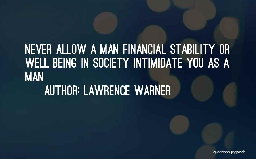 Financial Stability Quotes By Lawrence Warner