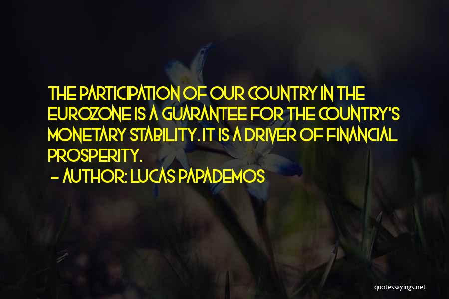 Financial Stability Quotes By Lucas Papademos