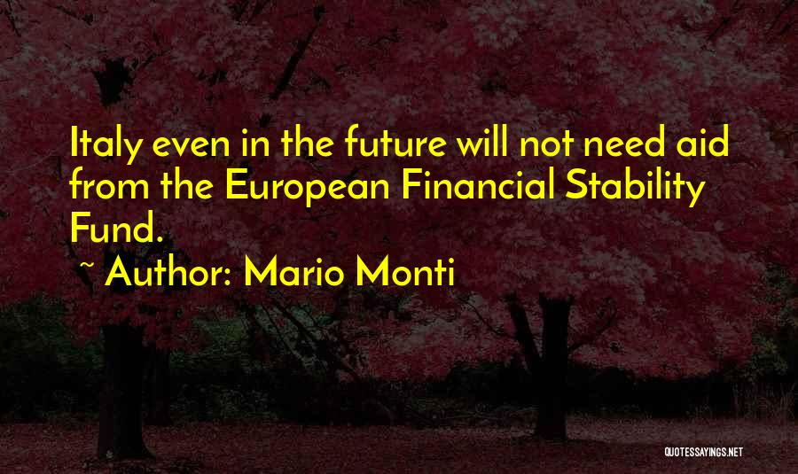 Financial Stability Quotes By Mario Monti