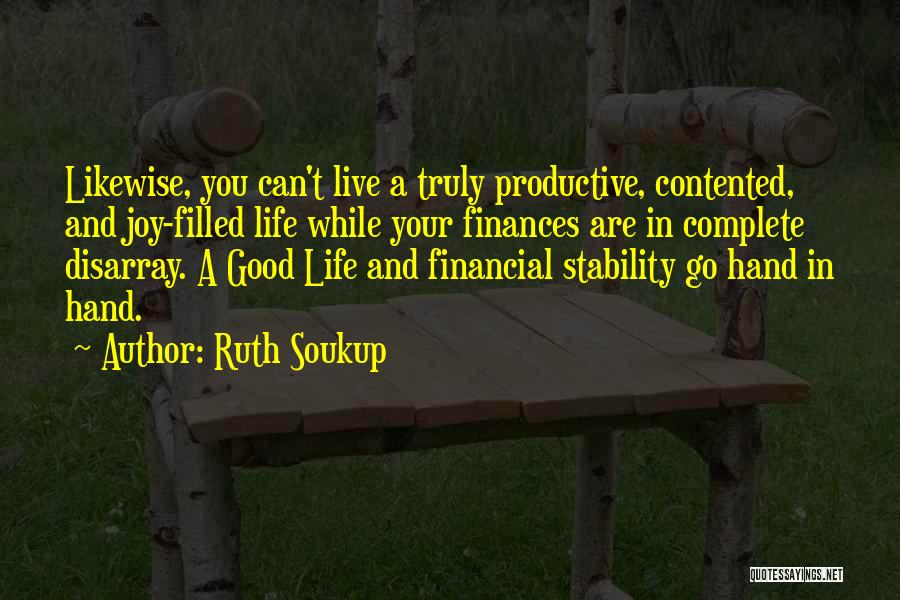 Financial Stability Quotes By Ruth Soukup