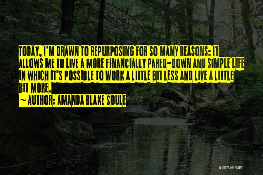 Financially Down Quotes By Amanda Blake Soule