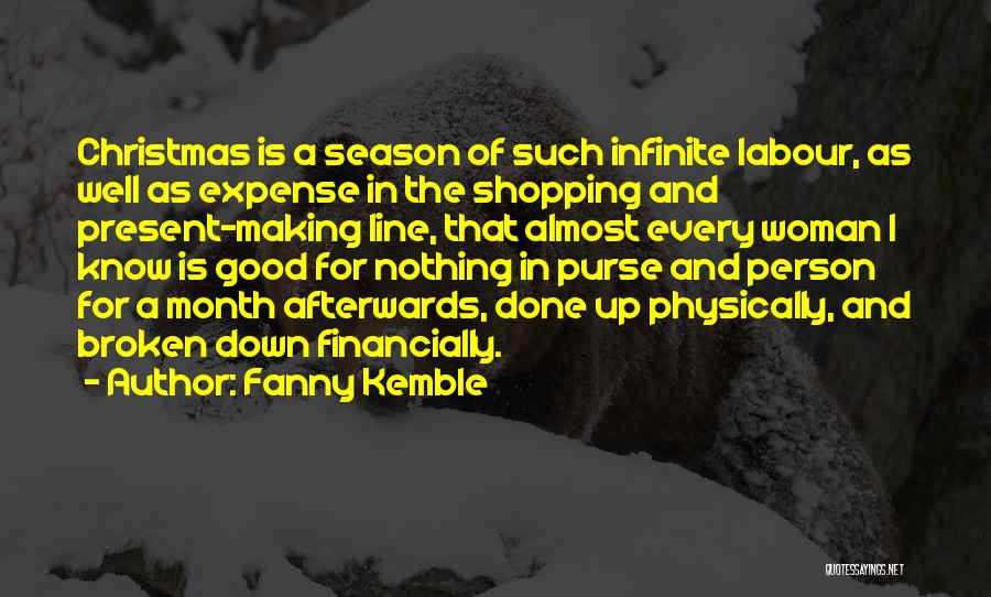Financially Down Quotes By Fanny Kemble