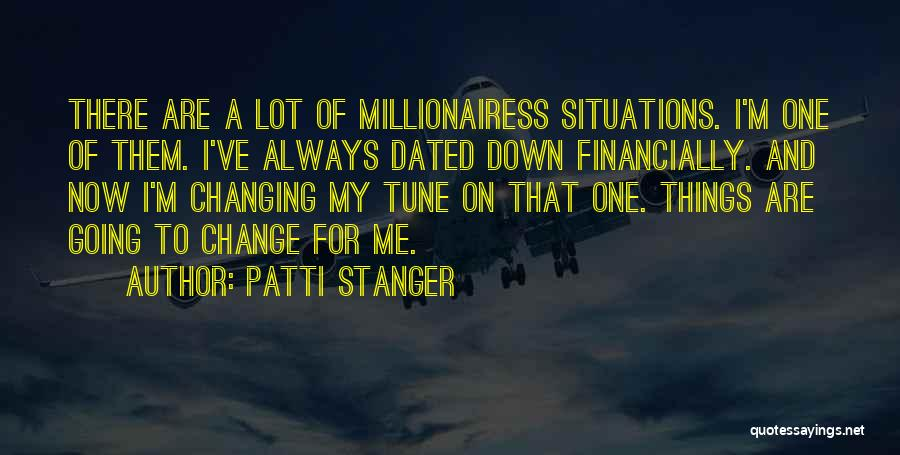 Financially Down Quotes By Patti Stanger
