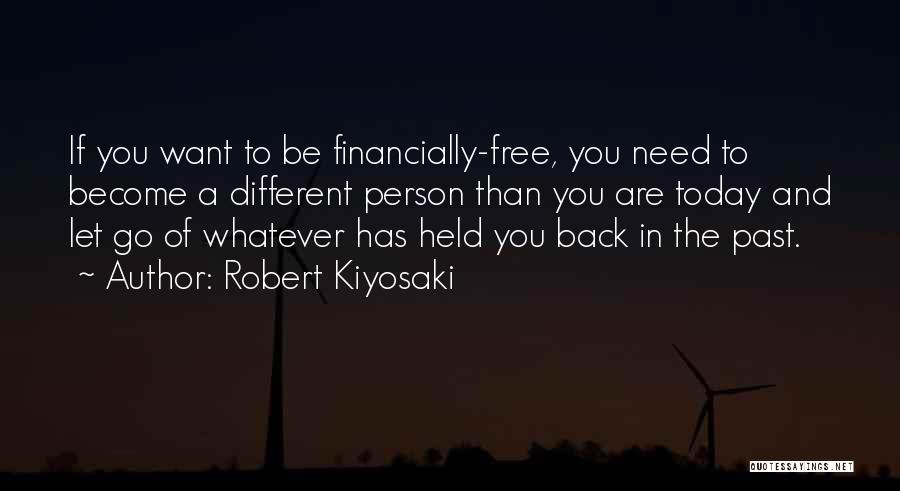 Financially Free Quotes By Robert Kiyosaki