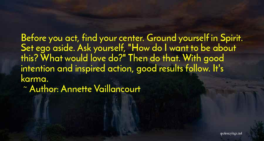 Find Good Love Quotes By Annette Vaillancourt