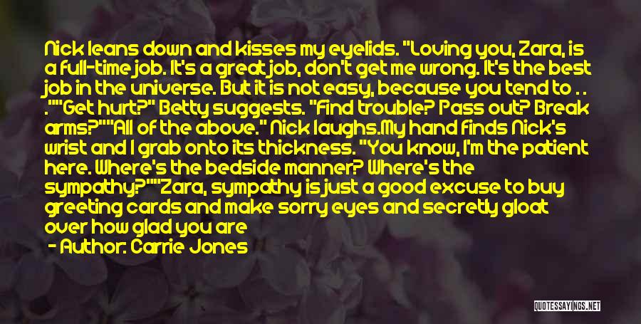 Find Good Love Quotes By Carrie Jones