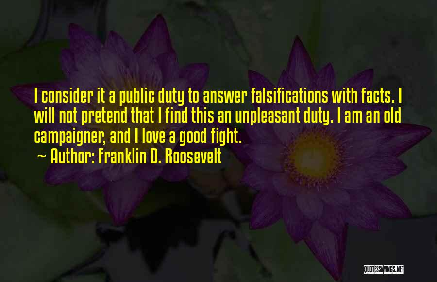 Find Good Love Quotes By Franklin D. Roosevelt