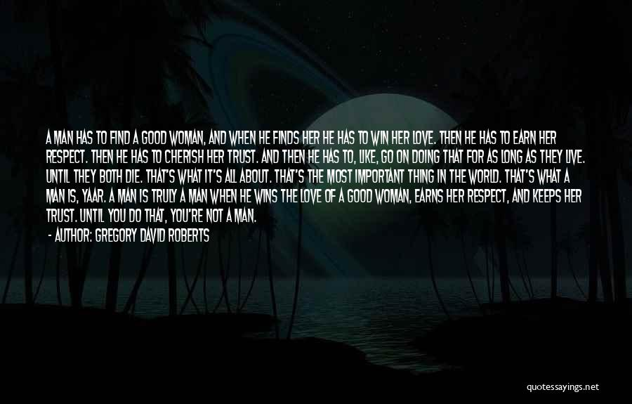 Find Good Love Quotes By Gregory David Roberts