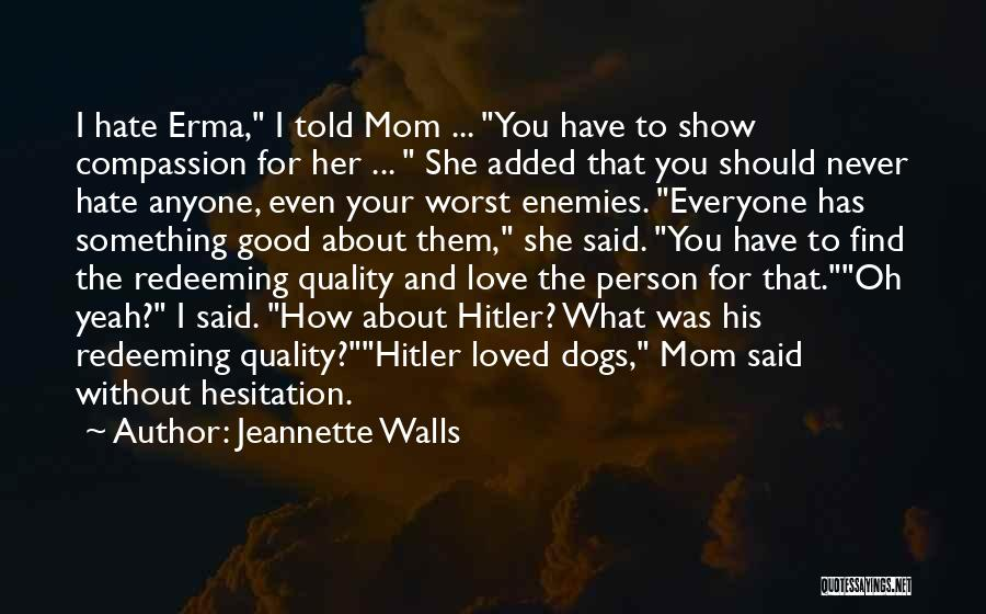 Find Good Love Quotes By Jeannette Walls