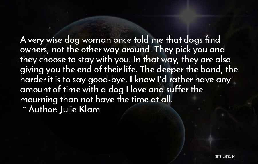 Find Good Love Quotes By Julie Klam