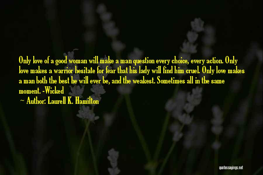 Find Good Love Quotes By Laurell K. Hamilton