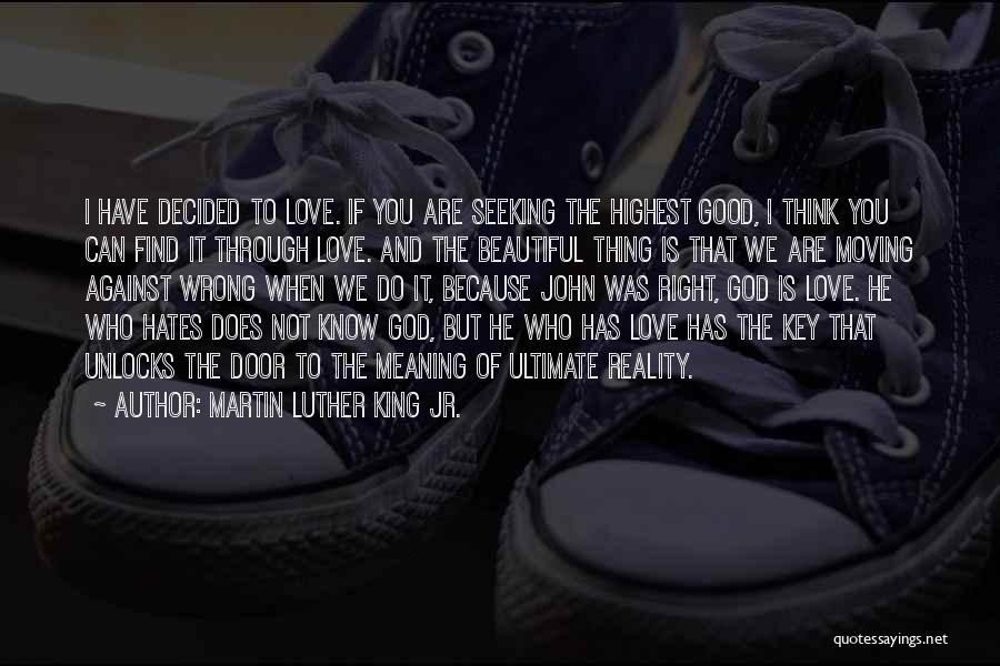 Find Good Love Quotes By Martin Luther King Jr.