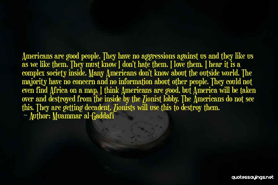 Find Good Love Quotes By Muammar Al-Gaddafi