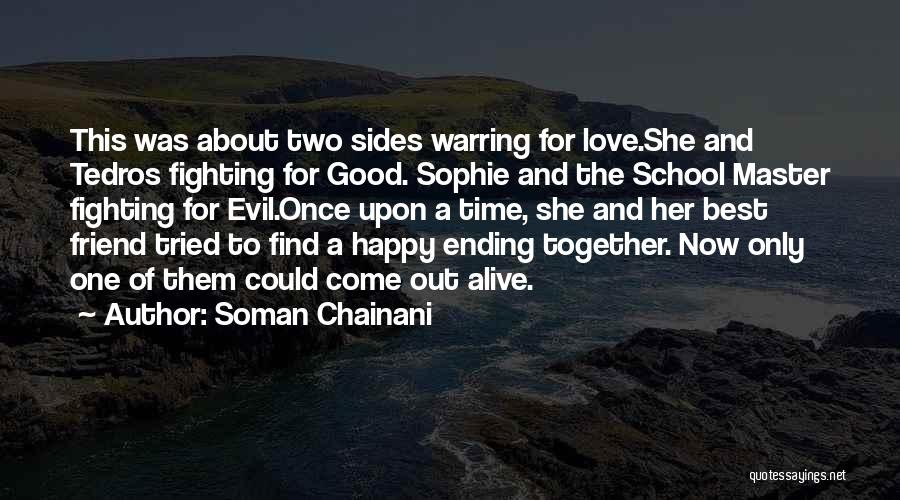 Find Good Love Quotes By Soman Chainani
