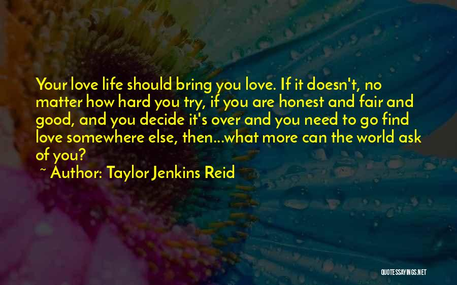 Find Good Love Quotes By Taylor Jenkins Reid