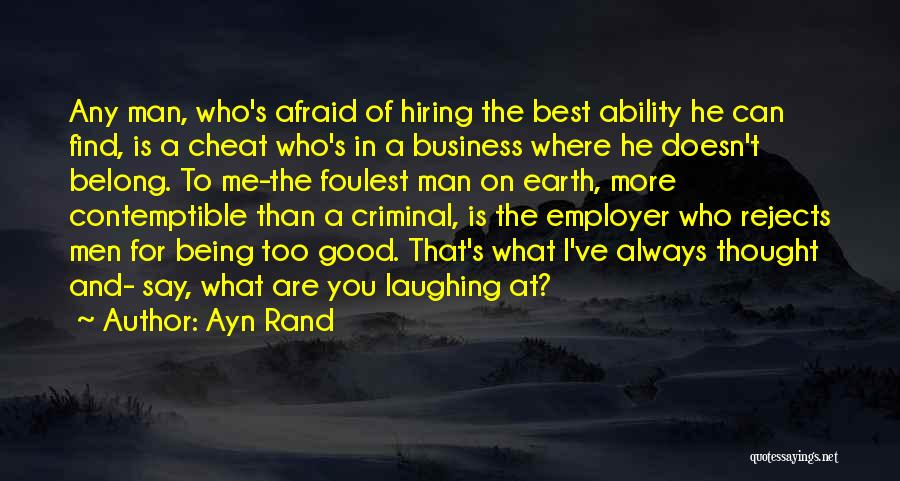 Find Me A Man Who Quotes By Ayn Rand