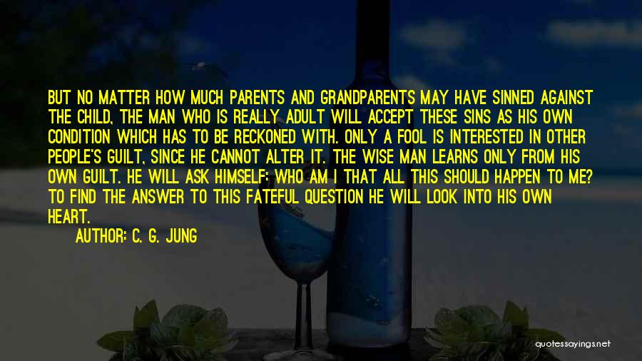 Find Me A Man Who Quotes By C. G. Jung