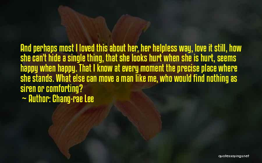 Find Me A Man Who Quotes By Chang-rae Lee
