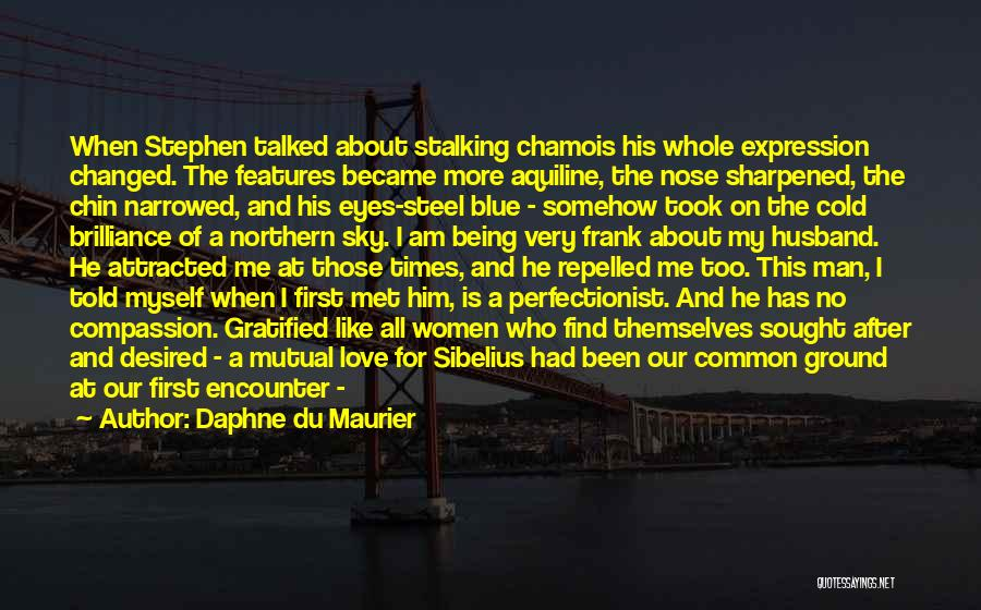 Find Me A Man Who Quotes By Daphne Du Maurier