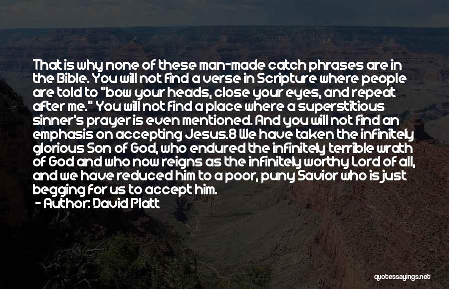Find Me A Man Who Quotes By David Platt