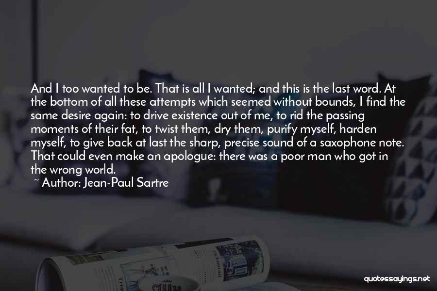 Find Me A Man Who Quotes By Jean-Paul Sartre