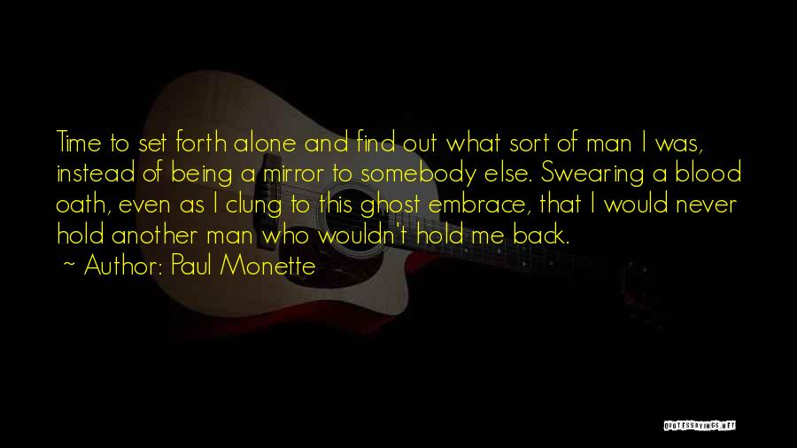 Find Me A Man Who Quotes By Paul Monette