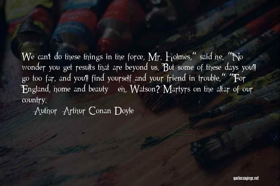 Find The Beauty Quotes By Arthur Conan Doyle